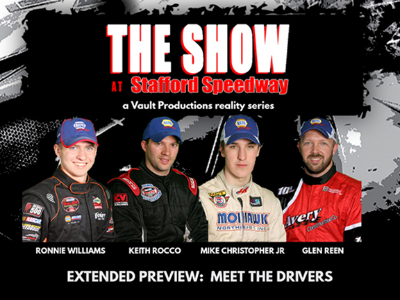 The Show @ Stafford Speedway: Extended Preview – Meet the Drivers